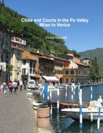 Cities and Courts In the Po Valley Milan to Venice - Enrico Massetti