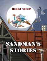 Sandman's Stories - Heiki Vilep
