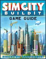 Simcity Buildit Game Guide - HiddenStuff Entertainment