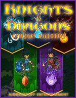 Knights & Dragons Game Guide - HiddenStuff Entertainment