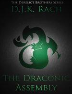 The Draconic Assembly - D.J.K. Rach