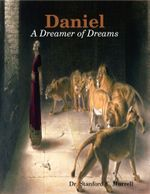 Daniel : A Dreamer of Dreams - Dr. Stanford E. Murrell