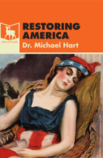 Restoring America - Dr. Michael Hart