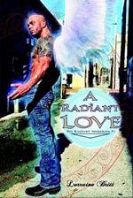A Radiant Love - Lorraine Britt