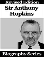 Sir Anthony Hopkins - Biography Series - Matt Green