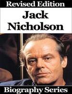 Jack Nicholson - Biography Series - Matt Green