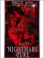 The Nightmare Cure - Becca Sinh