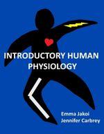 Introductory Human Physiology - Emma Jakoi