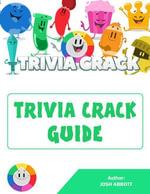 Trivia Crack Guide - Josh Abbott