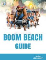 Boom Beach Guide - Josh Abbott