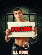 Dungeon - A.J. Moor