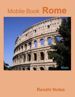 Mobile Book : Rome - Renzhi Notes