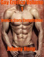 Gay Erotica Volume 1 Erotica Story Compilation - Jessie Wilke