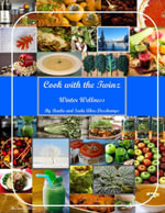 Cook With the Twinz - Winter Wellness - Sadie Akre-Deschamps
