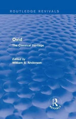 Ovid : The Classical Heritage