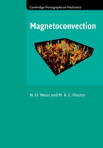 Magnetoconvection - N. O. Weiss