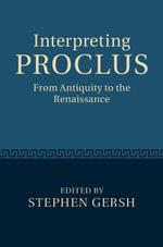 Interpreting Proclus
