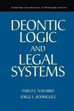 Deontic Logic and Legal Systems - Pablo E. Navarro