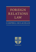 Foreign Relations Law - Campbell McLachlan
