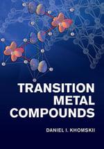 Transition Metal Compounds - Daniel I. Khomskii