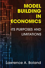 Model Building in Economics - Lawrence A. Boland