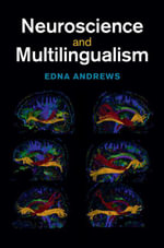 Neuroscience and Multilingualism - Edna Andrews