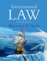 International Law - Malcolm N. Shaw