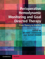 Perioperative Hemodynamic Monitoring and Goal Directed Therapy : From Theory to Practice
