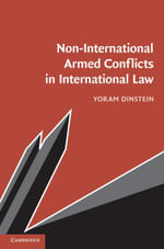 Non-International Armed Conflicts in International Law - Yoram Dinstein