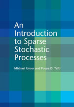 An Introduction to Sparse Stochastic Processes - Michael Unser