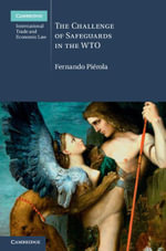 The Challenge of Safeguards in the Wto - Fernando Pierola