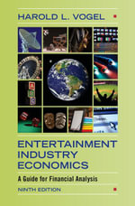 Entertainment Industry Economics - Harold L. Vogel