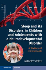 Sleep and its Disorders in Children and Adolescents with a Neurodevelopmental Disorder - Gregory Stores