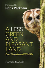 A Less Green and Pleasant Land - Norman Maclean