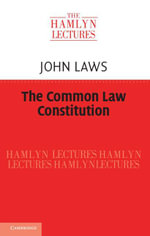 The Common Law Constitution - John Laws