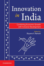 Innovation in India : Combining Economic Growth with Inclusive Development