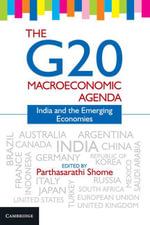 The G20 Macroeconomic Agenda : India and the Emerging Economies
