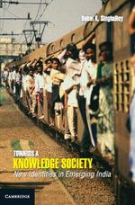 Towards a Knowledge Society - Debal K SinghaRoy