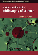An Introduction to the Philosophy of Science - Kent W. Staley