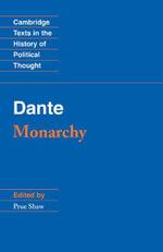 Dante : Monarchy - Dante Alighieri