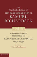 Correspondence Primarily on Sir Charles Grandison (1750-1754) - Samuel Richardson