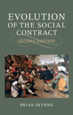 Evolution of the Social Contract - Brian Skyrms