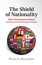 The Shield of Nationality - Rachel L. Wellhausen