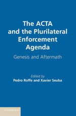 The ACTA and the Plurilateral Enforcement Agenda