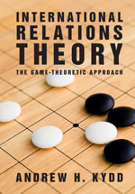 International Relations Theory - Andrew H. Kydd
