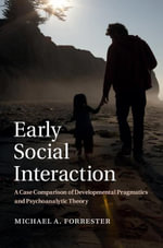 Early Social Interaction - Michael A. Forrester