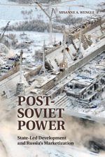 Post-Soviet Power - Susanne A. Wengle