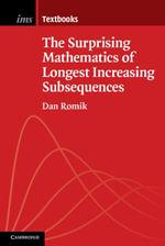 The Surprising Mathematics of Longest Increasing Subsequences - Dan Romik
