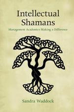 Intellectual Shamans - Sandra Waddock