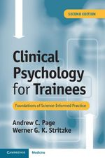 Clinical Psychology for Trainees - Andrew Page